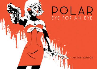Polar Volume 2 Eye for an Eye
