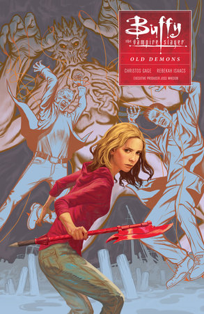 Buffy: Season Ten Volume 4: Old Demons by Christos Gage and Megan Levens