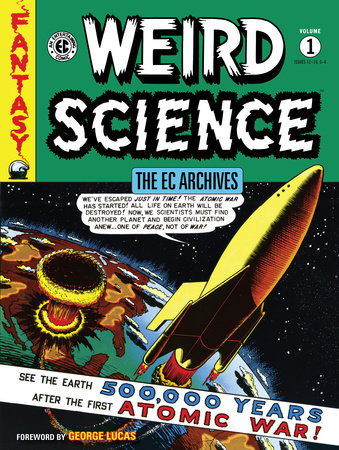 The EC Archives: Weird Science Volume 1 by Various