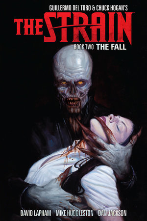 The Strain Book Two: The Fall by David Lapham
