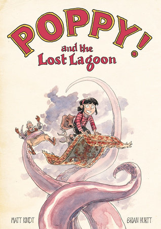 Poppy! and the Lost Lagoon by Matt Kindt