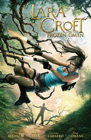 Lara Croft and the Frozen Omen by Corinna Bechko