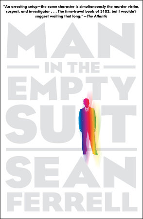 Man in the Empty Suit by Sean Ferrell