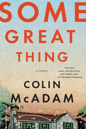 Some Great Thing by Colin McAdam