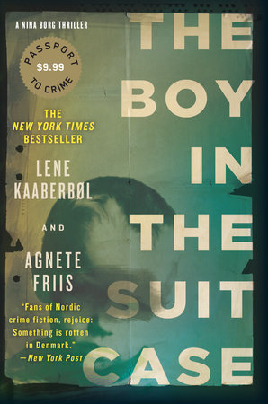 The Boy in the Suitcase by Lene Kaaberbol; Agnete Friis