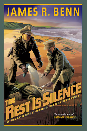 The Rest Is Silence by James R. Benn