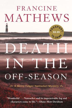 Death in the Off-Season by Francine Mathews