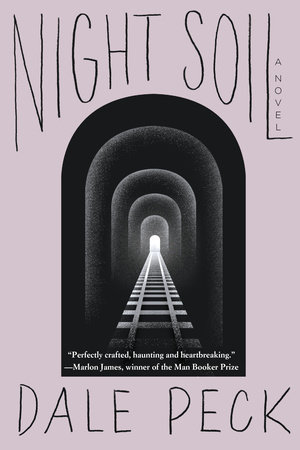Night Soil by Dale Peck