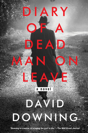 Diary of a Dead Man on Leave by David Downing
