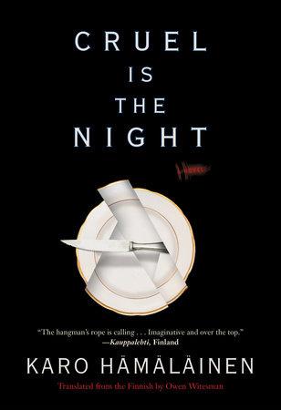 Cruel Is the Night by Karo Hamalainen