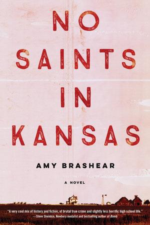 No Saints in Kansas by Amy Brashear