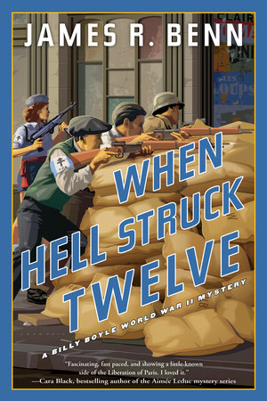 When Hell Struck Twelve by James R. Benn