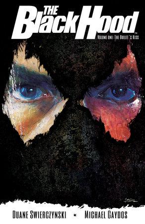 The Black Hood, Vol. 1 by Duane Swierczynski
