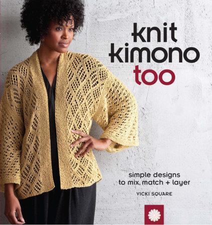 Knit Kimono Too by Vicki Square