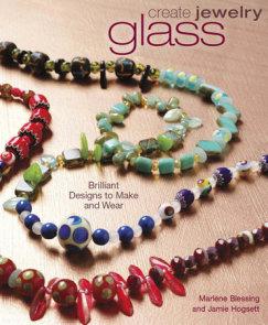 Create Jewelry: Glass