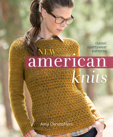 New American Knits by Amy Christoffers