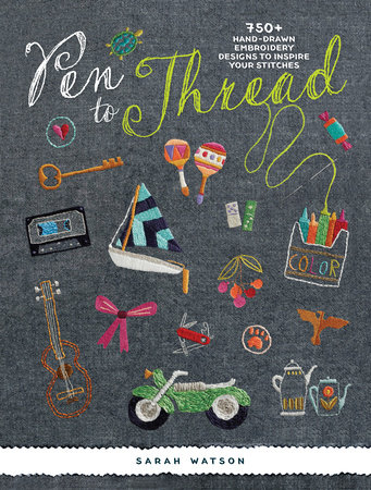 Pen To Thread by Sarah Watson