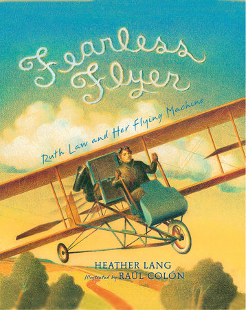 Fearless Flyer by Heather Lang