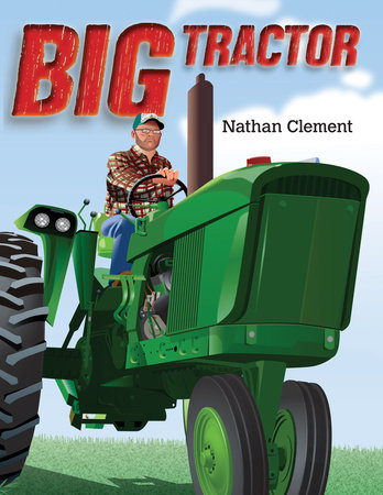 Big Tractor by Nathan Clement