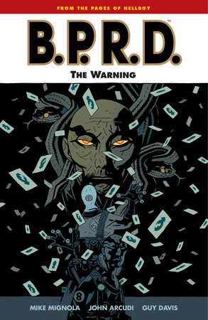 B.P.R.D. Volume 10: The Warning by Mike Mignola