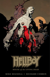 Hellboy: House of The Living Dead