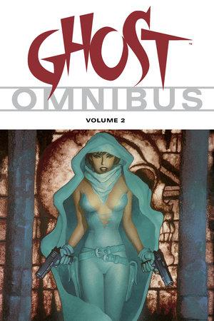 Ghost Omnibus Volume 2 by Erik Luke