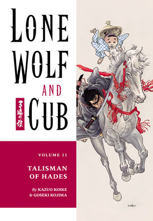 Lone Wolf and Cub Volume 11: Talisman of Hades by Kazuo Koike