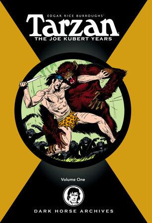 Tarzan Archives: The Joe Kubert Years Volume 1 by Joe Kubert