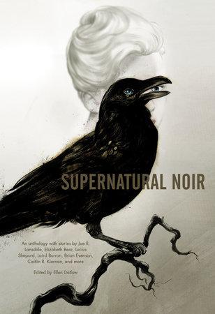 Supernatural Noir by Brian Evenson