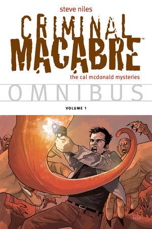 Criminal Macabre Omnibus Volume 1 by Steve Niles, Various Artists