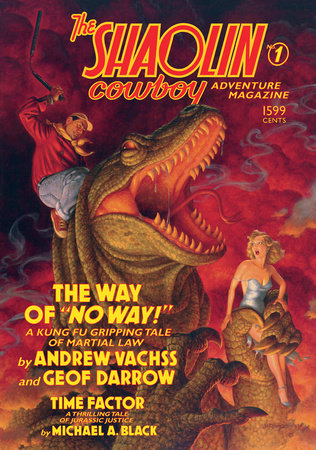 The Shaolin Cowboy Adventure Magazine: The Way of No Way! by Andrew Vachss