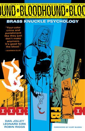 Bloodhound Volume 1: Brass Knuckle Psychology by Jolley Dan, Various Artists