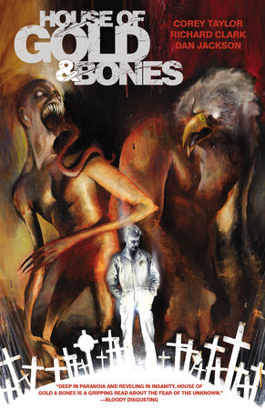 House of Gold & Bones by Corey Taylor