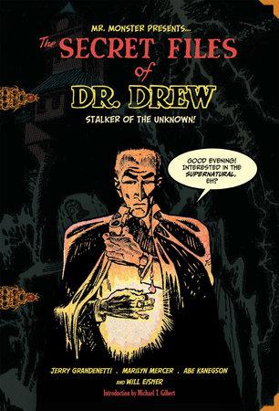 The Secret Files of Dr. Drew by Marilyn Mercer