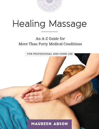 Healing Massage by Maureen Abson