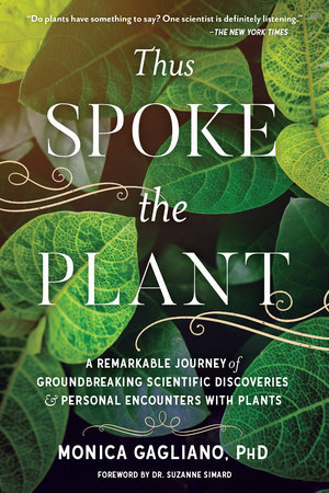 Thus Spoke the Plant by Monica Gagliano