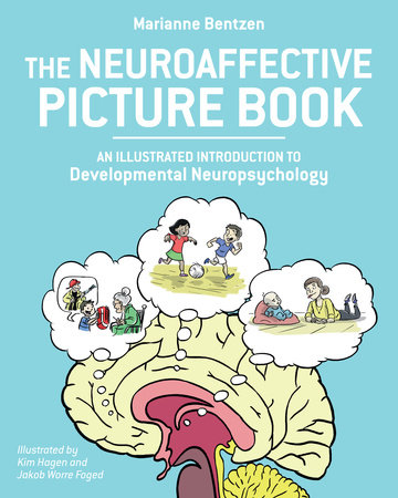 The Neuroaffective Picture Book by Marianne Bentzen