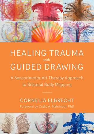 Healing Trauma with Guided Drawing by Cornelia Elbrecht