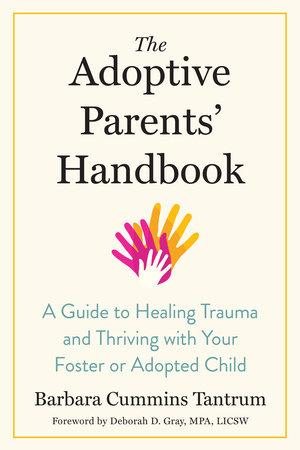 The Adoptive Parents' Handbook by Barbara Cummins Tantrum