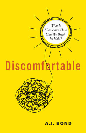 Discomfortable by A.J. Bond