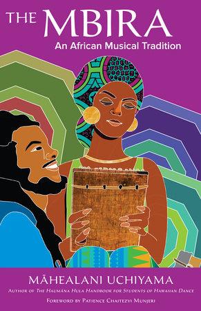 The Mbira by Mahealani Uchiyama