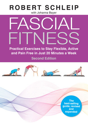 Fascial Fitness, Second Edition by Robert Schleip and Johanna Bayer