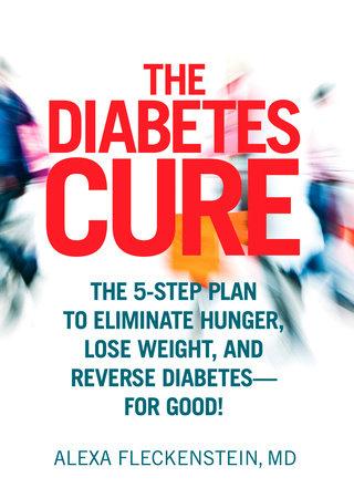 The Diabetes Cure by Alexa Fleckenstein