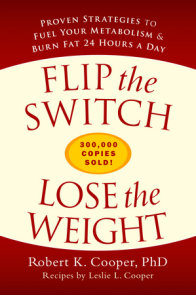 Flip the Switch, Lose the Weight