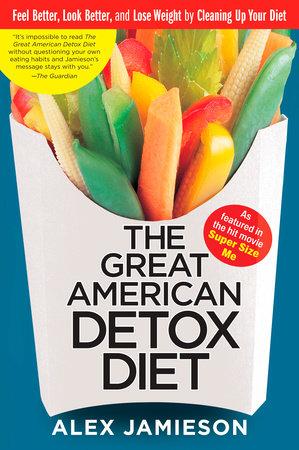 The Great American Detox Diet by Alex Jamieson