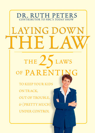 Laying Down the Law by Ruth Peters