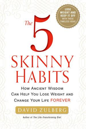 The 5 Skinny Habits by David Zulberg