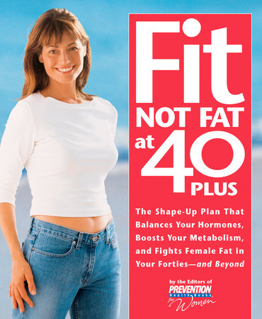 Fit Not Fat at 40-Plus by