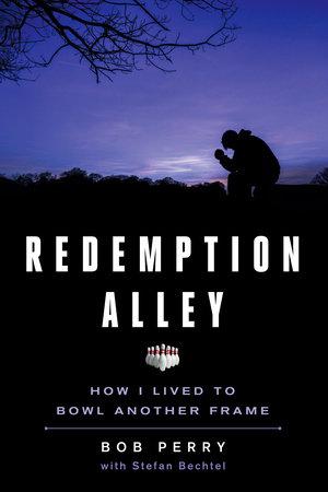 Redemption Alley by Bob Perry (Purzycki) and Stefan Bechtel