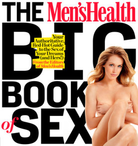 The Men's Health Big Book of Sex